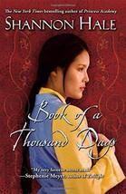 Book of a Thousand Days Hale, Shannon - $5.94