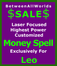 jln Billionaire Ritual Magick For Leo Betweenallworlds Haunted Money Spell - $129.50