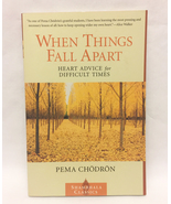 SC book When Things Fall Apart by Pema Chodron Heart Advice for Difficul... - $3.00