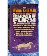 IRVING SHULMAN/THE ROOTS OF FURY/ SIGNET PB/1ST ED 7/62: GOOD CONDITION - $3.00