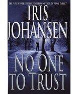 No One to Trust (Eve Duncan) [Hardcover] Johansen, Iris - $1.80