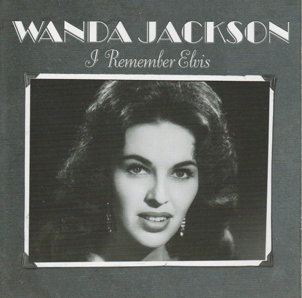 Wanda jackson i remember elvis