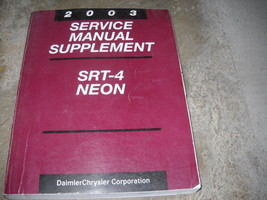 2003 Dodge Neon & SRT-4 SRT4 Service Shop Repair Manual SUPPLEMENT OEM B... - $14.75