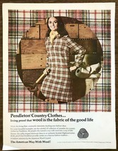 1967 Pendleton Country Clothes Print Ad Proof Wool is the Fabric of a Go... - $12.69