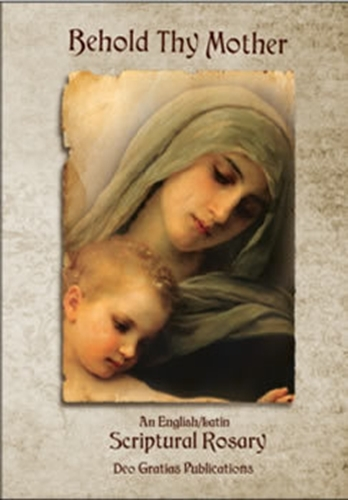 Behold thy mother   an english latin scriptural rosary   book