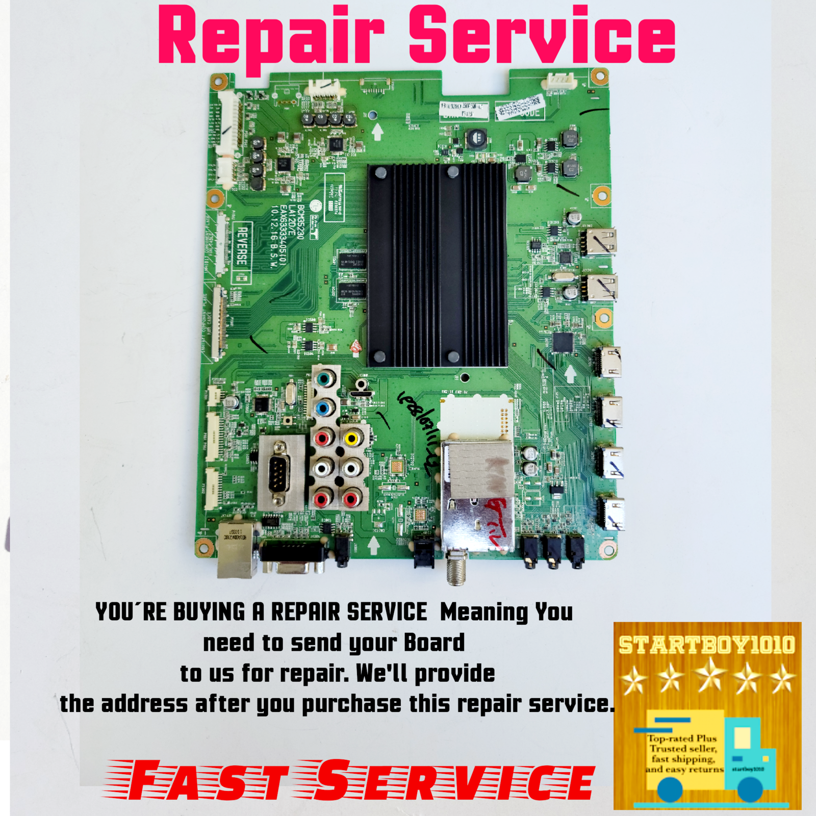 Primary image for REPAIR SERVICE LG main board EBR73325201 EAX63333406  EBT61373702  EBT61520405