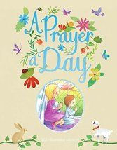 A Prayer A Day [Hardcover] Parragon Books Ltd - $6.99