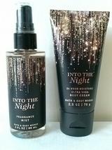 Bath & Body Works INTO THE NIGHT Fragrance Mist 3oz Shea Body Cream 2.5o... - $12.69