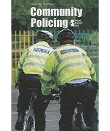 Community Policing (Opposing Viewpoints) [Library Binding] Espejo, Roman - $18.80