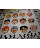 How to Draw: Creating Cartoon Characters  - $15.00
