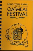 Bertram Texas 1998 Oatmeal Festival recipes COOK BOOK recipes spiral bound - $8.96