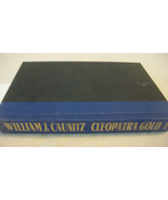 Cleopatra Gold by William J. Caunitz (1993, Hardcover) FIRST EDITION - $7.43