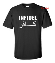 INFIDEL T SHIRT all weather pro gun 2nd amendment soldier military veteran - $14.84+