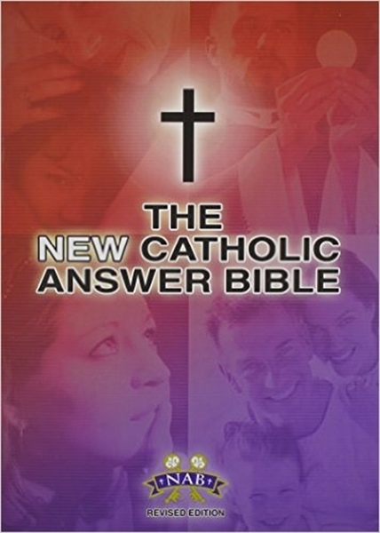The new catholic answer bible nabre large print