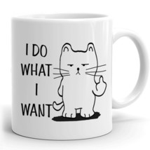 Funny Cat Mug Gift for Coworkers or Office present I Do What I Want Tee Cup - $19.95+