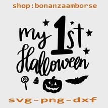 my 1st Halloween Svg, Halloween Svg Png Dxf digital files - $1.99