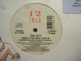 "Ten City - That's The Way Love Is - Atlantic 0-86464 - 12"" Single 33RPM ... - $10.00"