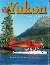Yukon Canada's True North 2002 Vacation Guide Color Photos Articles  - $4.99