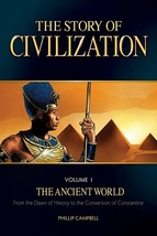 The Story of Civilization: Vol. 1 - The Ancient World (Text Book)