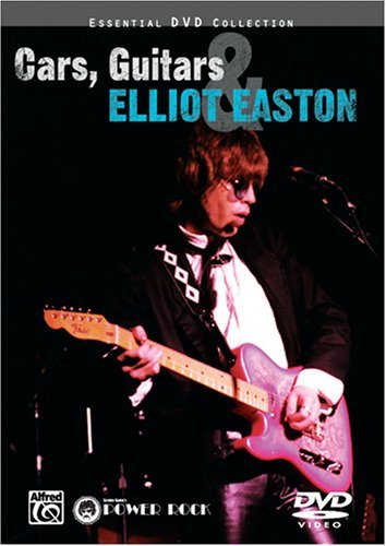 Cars, Guitars & Elliot Easton [DVD] [2006]