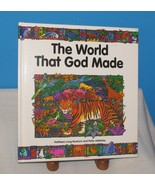 1997 BOOK THE WORLD THAT GOD MADE NATURE CREATION Kathleen Long Bostrom - $14.36