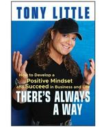 (10D4F20B1) Develop Positive Mindset Tony Little There's Always a Way - $19.99