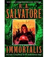 Immortalis (The Second DemonWars Saga, Book 3) Salvatore, R.A. - $9.75