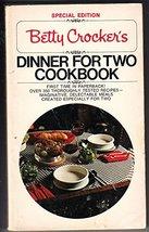 Betty Crocker's Dinner for Two Cookbook Crocker, Betty - $4.46
