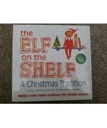 The Elf On The Shelf A Christmas Tradition Includes Storybook And Elf Ho... - $29.65