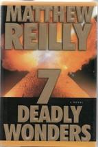 7 Deadly Wonders - Matthew Reilly - HC - 2006 - Simon & Schuster - 97807... - $3.91