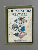 Homespun Stories The Wonder Book Of Fanciful Tales Clara J Denton 1926 H... - $19.79