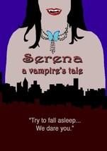Serena, a vampire's tale - $15.69