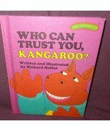 Sweet Pickles Who Can Trust You Kangaroo Hardcover Book 1978 Richard Hefter - $11.56