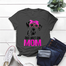 Dalmatian Mom Bandana Women Dog Lover T- Shirt Birthday Funny Ideas Gift... - $15.99+