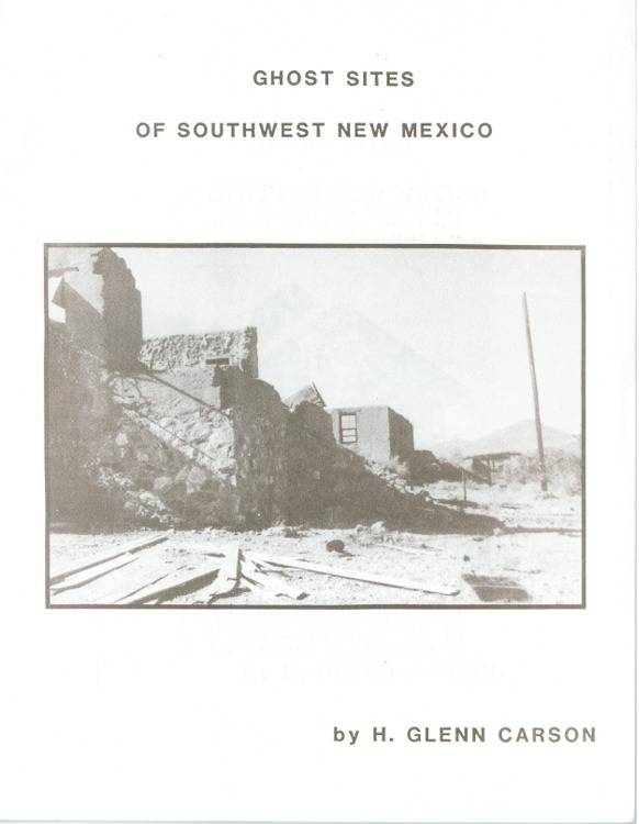 Ghost sites of southwest new mexico