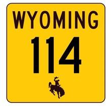 Wyoming Highway 114 Sticker R3421 Highway Sign - $1.45+