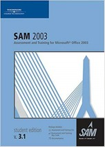 SAM 2003 Assessment and Training for Microsoft Office 2003 4th Edition - $7.15