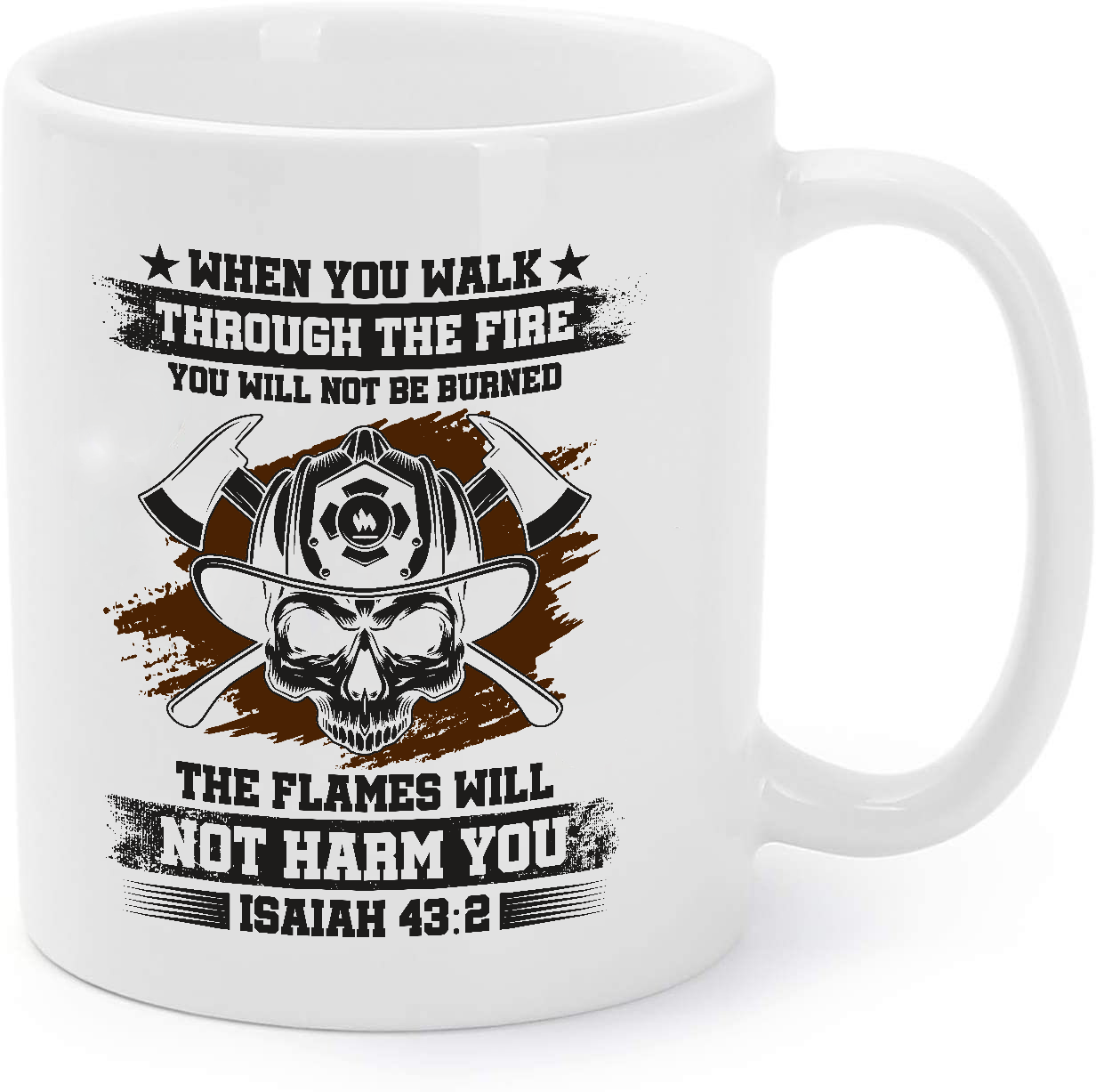 Primary image for The Flames Will Not Harm You - Firefighter Gift Coffee Mug