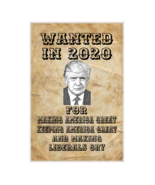 #131 TRUMP 2020 WANTED POSTER| ALUMINUM SIGN | NOVELTY | COLLECTOR SIGN - $10.54