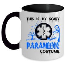 Medical Coffee Mug, This Is My Scary Paramedic Costume Accent Mug - $19.99+