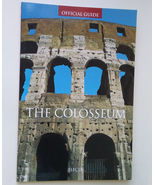 The Colosseum Official Guide Book Rome Italy Valley NEW - $5.99