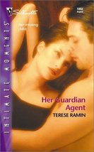Her Guardian Agent (Silhouette Intimate Moments No. 1093) (Intimate Moments, 109 - $3.99