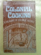 Colonial Cooking Treasury of Colonial Recipes R. Caruba USED Paperback Book - $7.92