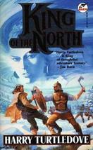 King of the North [Mar 01, 1996] Harry Turtledove
