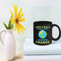 Climate Change Coffee Mug Global Warming Mugs Gifts - $15.95