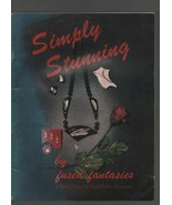 Simply Stunnning - by Fused Fantasies - Darlene Johnson, Judy Lee - SC -... - $7.83