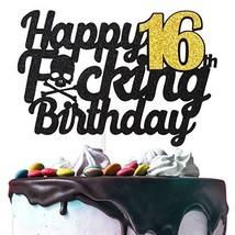 Happy 16th Birthday Cake Topper Handmade Birthday Gift Funny 16 Birthday Sixteen