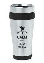 Stainless Steel Insulated 16oz Travel Mug Coffee Cup Keep Calm and Be A Ninja - $14.99
