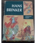 Hans Brinker, Windermere Readers, Mary Maples Dodge, Hard Cover, 1955 NI... - $6.92