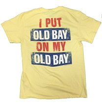 Men's Officially Licensed I Put Old Bay On My Old Bay T-Shirt (XXX-Large... - $22.28